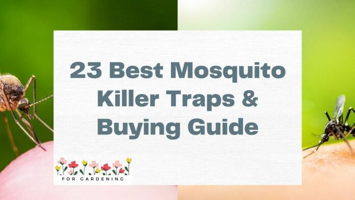 23 Best Mosquito Killer Traps & Buying Guide